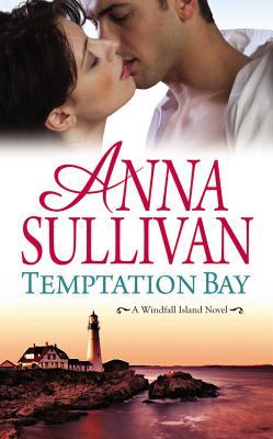 Temptation Bay by Anna Sullivan
