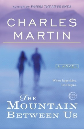 Movie Tie Made Anne Read The Mountain Between Usby Charles Martin