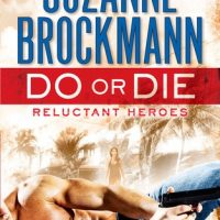 ICYMI: Do or Die by Suzanne Brockmann @SuzBrockmann @randomhouse @JULIEYMANDKAC