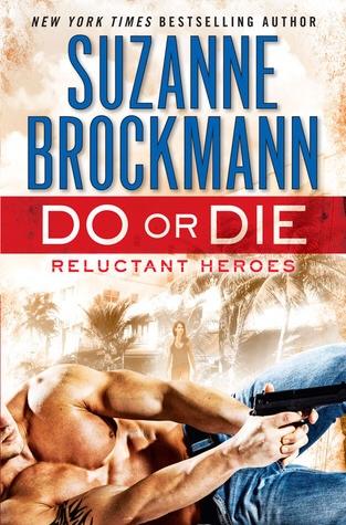 ICYMI: Do or Die by Suzanne Brockmann @SuzBrockmann @randomhouse @JULIEYMANDKAC