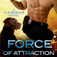 Force of Attraction by D.D. Ayres @ddAyresk9 @SMPRomance ‏ @StMartinsPress ‏#SeriesinaMonth #BeatTheBacklist2019