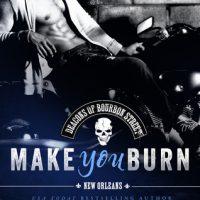Make You Burn by Megan Crane