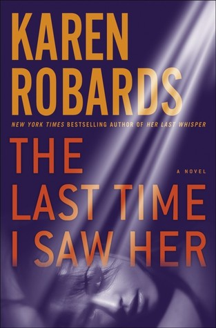 The Last Time I Saw Her by Karen Robards