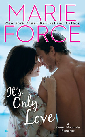 It's Only Love by Marie Force