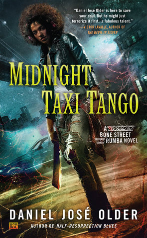 Early Review: Midnight Taxi Tango by Daniel José Older
