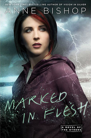 Dual Review: Marked in Flesh by Anne Bishop