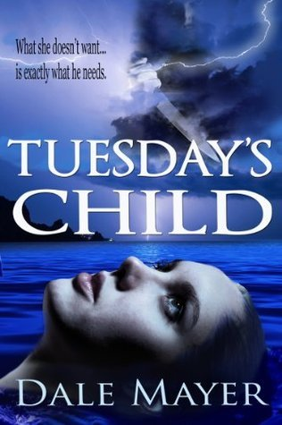 THRIFTY THURSDAY: Tuesday's Child by Dale Mayer
