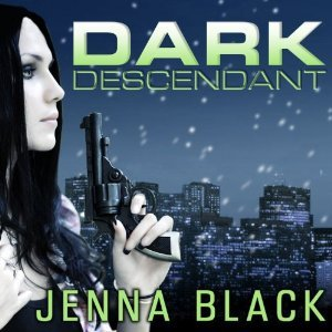 Audio:  Dark Descendant by Jenna Black