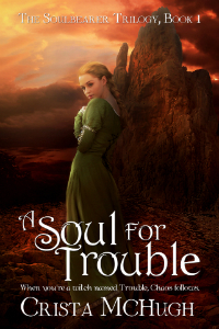 Thrifty Thursday: A Soul for Trouble by Crista McHugh