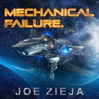 Audio: Mechanical Failure by Joe Zieja