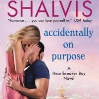 Release Day Review: Accidentally On Purpose by Jill Shalvis