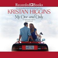 Audio: My One and Only by Kristan Higgins