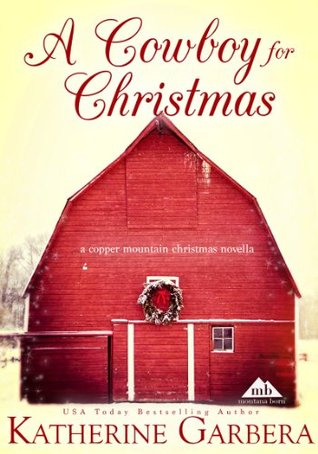 Thrifty Thursday: A Cowboy for Christmas by Katherine Garbera
