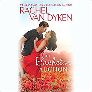 Audio: The Bachelor Auction by Rachel Van Dyken