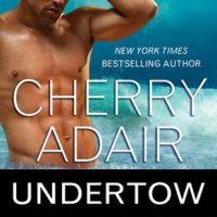 Undertow by Cherry Adair