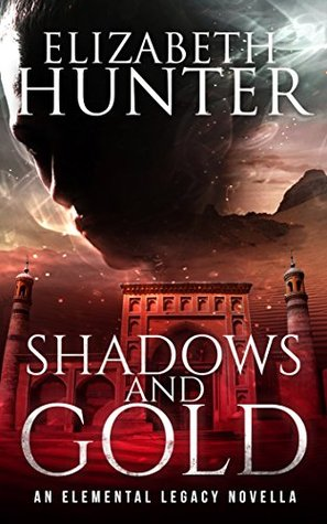 Shadows and Gold by Elizabeth Hunter