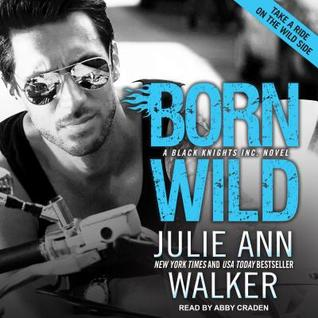 Audio:  Born Wild by Julie Ann Walker
