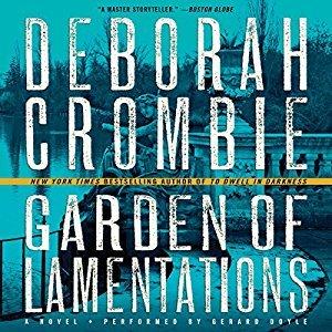Audio:  Garden of Lamentations by Deborah Crombie