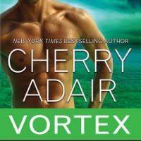 Vortex by Cherry Adair