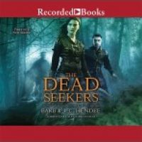 Audio review: The Dead Seekers by Barb and JC Hendee