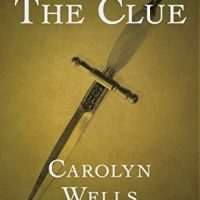 Thrifty Thursday: The Clue by Carolyn Wells