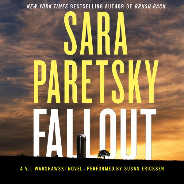 Audio:  Fallout by Sara Paretsky