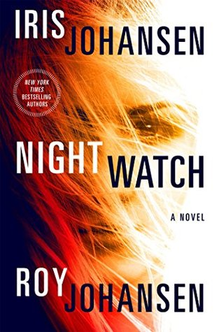 Night Watch by Iris Johansen, Roy Johansen