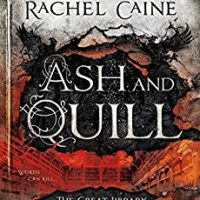 Release Day: Ash and Quill by Rachel Caine with Giveaway