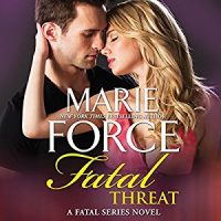 Audio: Fatal Threat by Marie Force