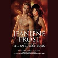 Audio:  The Sweetest Burn by Jeaniene Frost