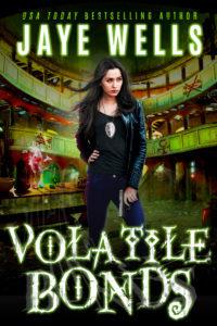 Volatile Bonds by Jaye Wells
