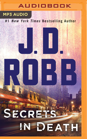 Audio:  Secrets in Death by J.D. Robb