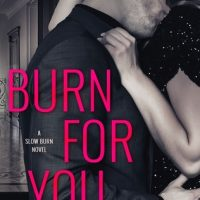 Release Day: Burn For You by J.T. Geissinger