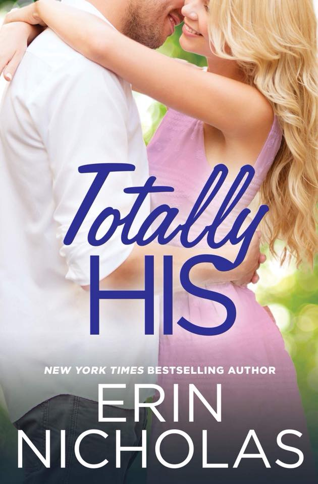 Blog Tour: Totally His by Erin Nicholas