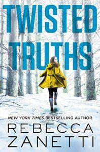 Twisted Truths by Rebecca Zanetti  @RebeccaZanetti  @ForeverRomance 