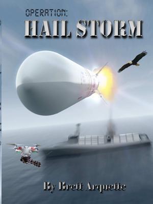 Audio: Operation Hail Storm by Brett Arquette @brettarquette  @audible_com