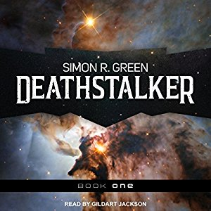 Audio:  Deathstalker by Simon R. Green @TheSimonRGreen ‏@TantorAudio @AceRocBooks