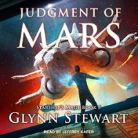 Audio: Judgment of Mars by Glynn Stewart @glynnstewart  @jeffreykafer @TantorAudio