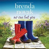 RRR: Audio: No One But You by Brenda Novak @Brenda_Novak   #VeronicaWorthington  @HarlequinAudio @BlackstoneAudio ‏  @HarperAudio  @OverDriveLibs