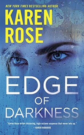 Edge of Darkness by Karen Rose @KarenRoseBooks  @BerkleyRomance  @BerkleyPub