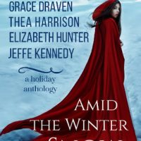 Amid the Winter Snow by Grace Draven, Thea Harrison, Elizabeth Hunter, and Jeffe Kennedy @GraceDraven  @TheaHarrison  @EHunterWrites    @jeffekennedy