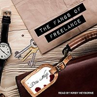 Audio: The Fangs of Freelance by Drew Hayes @DrewHayesNovels @KirbyHeyborne @TantorAudio