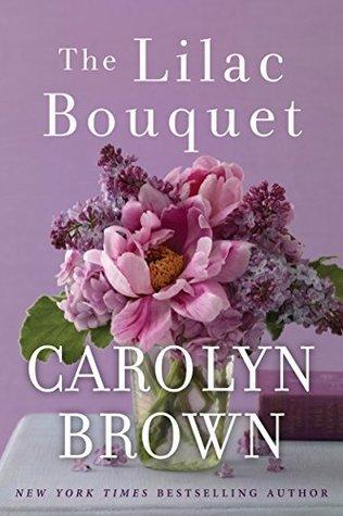 Audio: The Lilac Bouquet by Carolyn Brown #CarolynBrown @BRIT_PRESSLEY #BrillianceAudio