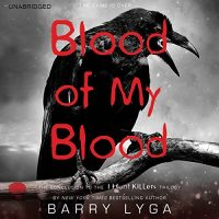 Audio: Blood of My Blood by Barry Lyga @barrylyga   @LittleBrownYR   @HachetteAudio