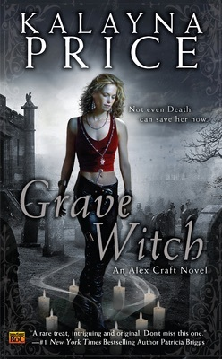 Audio: Grave Witch by Kalayna Price @kalayna ‏@audible_com @AceRocBooks @angels_gp #FriendsOnFriday