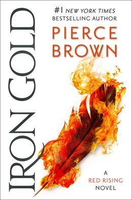 Iron Gold by Pierce Brown @Pierce_Brown ‏@DelReyBooks ‏@recordedbooks @penguinrandom