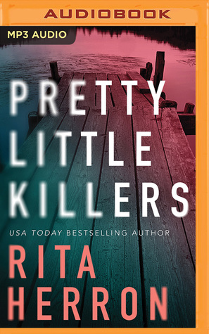 Audio: Pretty Little Killers by Rita Herron @ritaherron @andi_arndt @KendylLBryant ‏#BrillianceAudio