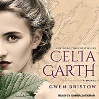 Audio: Celia Garth by Gwen Bristow @GabraZackman @TantorAudio