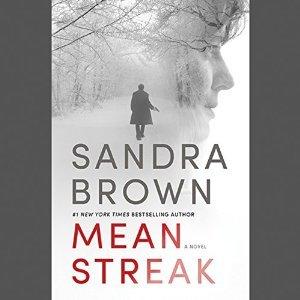 Audio: Mean Streak by Sandra Brown @SandraBrown_NYT @HachetteAudio @GrandCentralPub