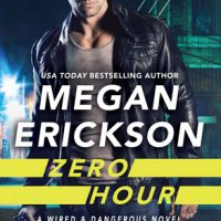 Zero Hour by Megan Erickson @meganerickson_ @ForeverRomance @GrandCentralPub 